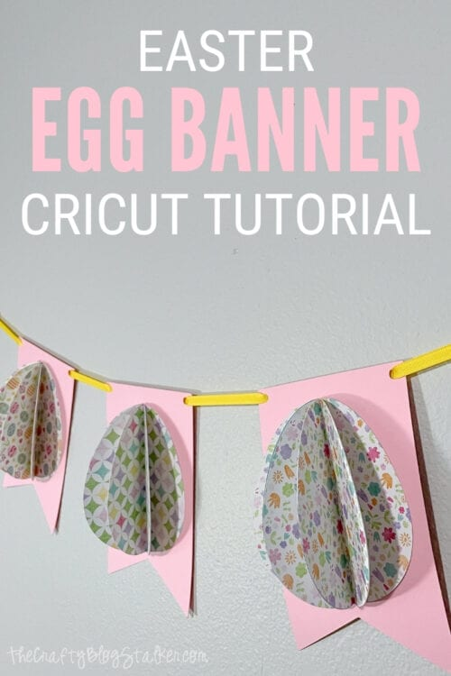 title image for How to Make an Easter Egg Banner with Cricut