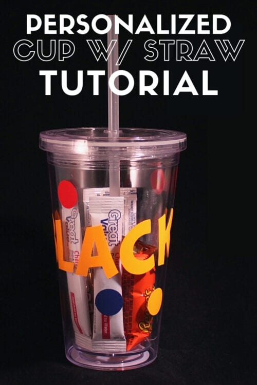 title image for How to Make a Personalized Plastic Cup with Straw for a New Teacher Gift