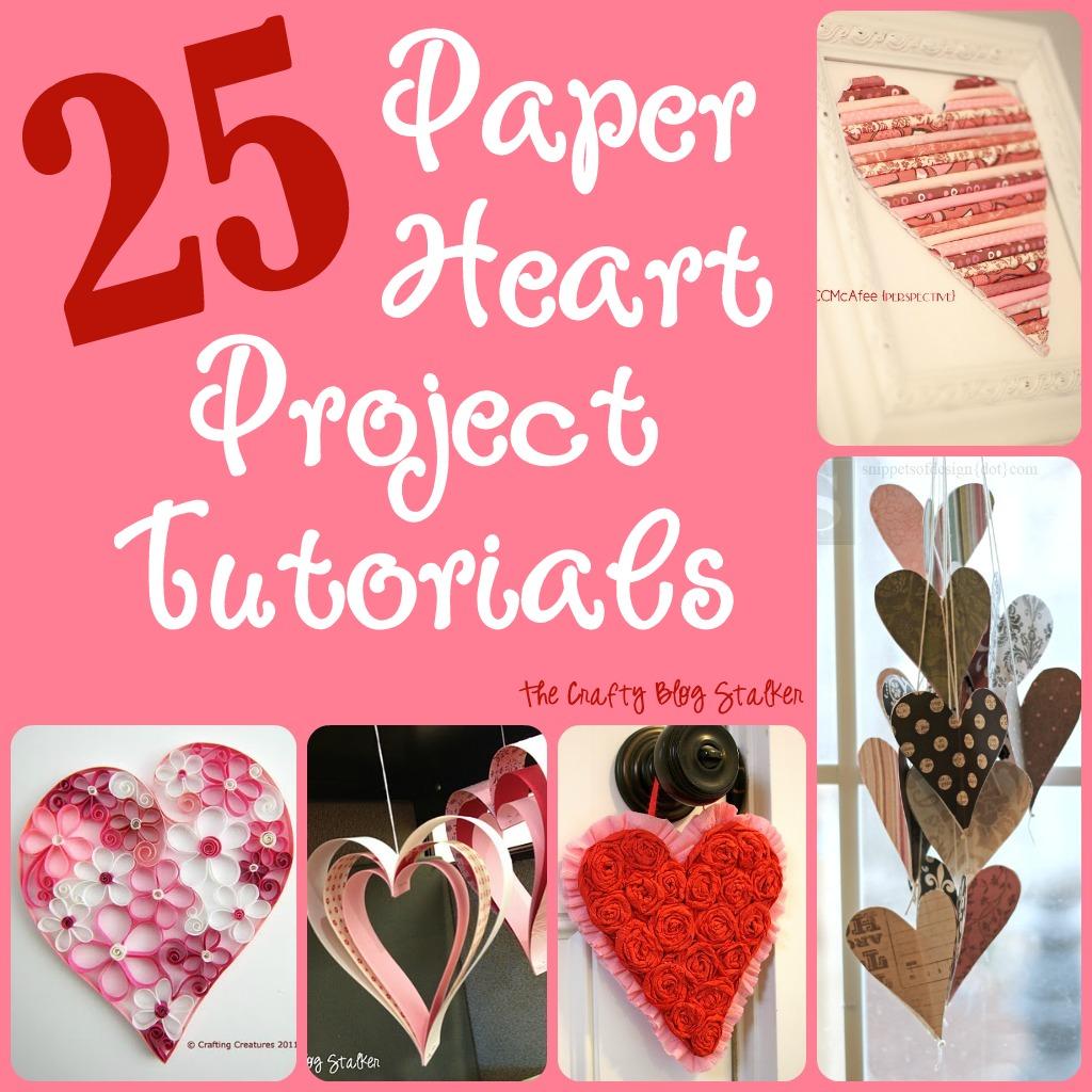 25 Paper Heart Project Tutorials The Crafty Blog Stalker