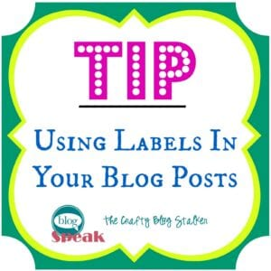 Tips for Using Labels on Your Blog