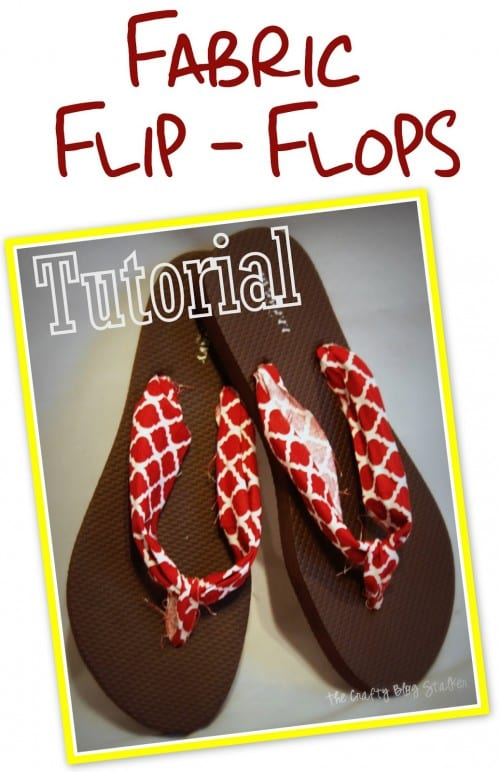 21 Easy Crafts for Adults to Make with 5 Supplies or Less, featured by top US craft blog, The Crafty Blog Stalker: fabric flip flops