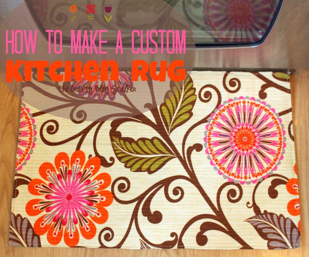 Custom Kitchen Floor Mats How To Make A Custom Kitchen Rug The Crafty Blog Stalker