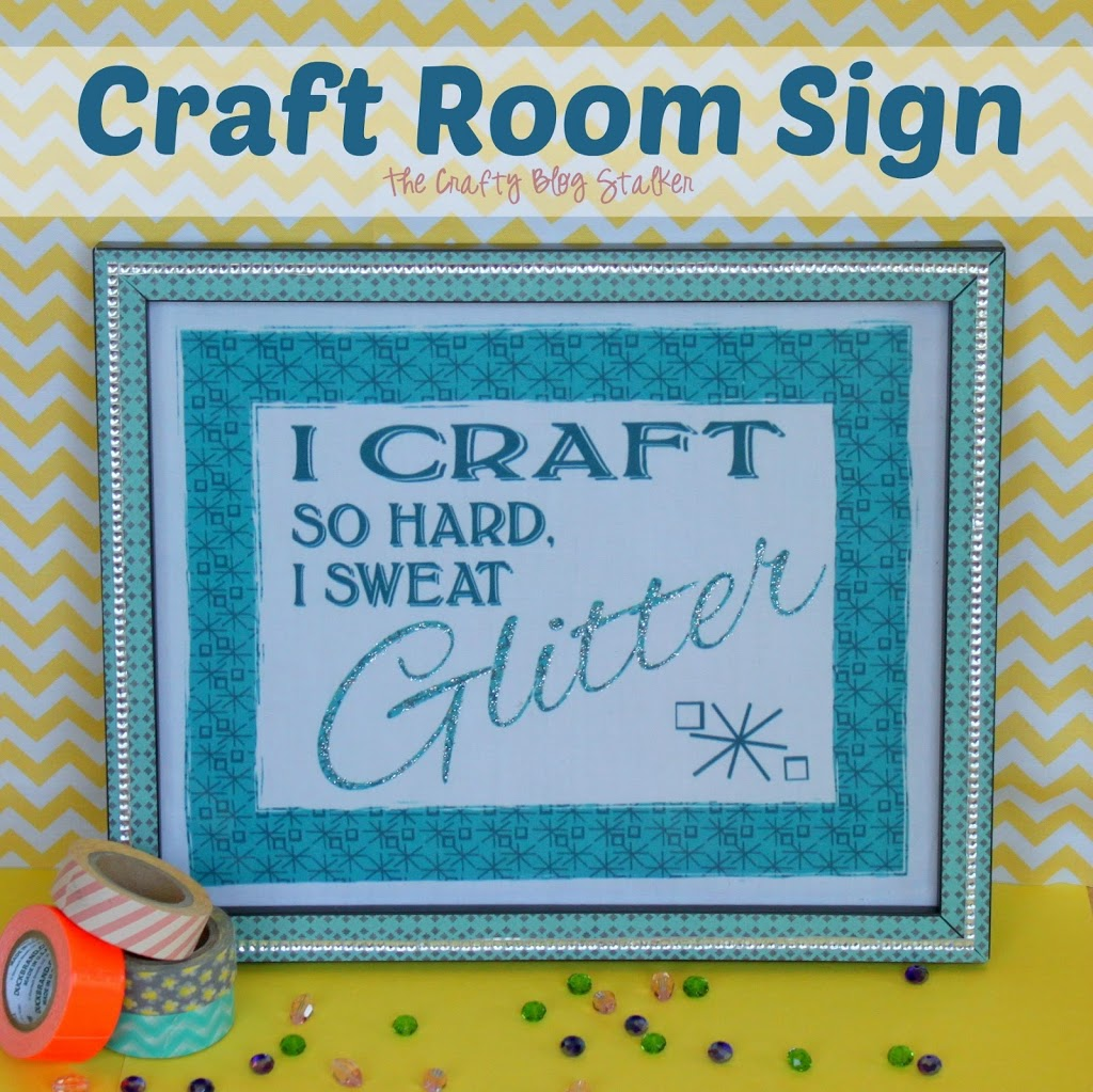 A Sign For My Craft Room The Crafty Blog Stalker