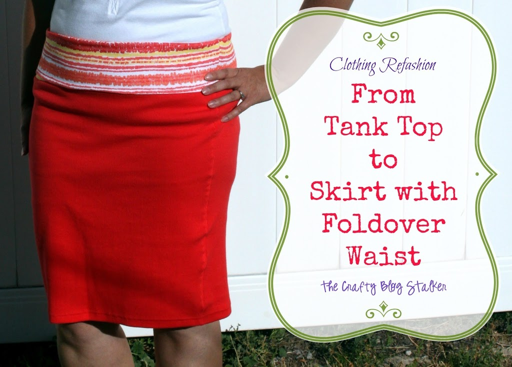 Sew your own comfortable skirt with foldover waistband. This is an easy sew project sewn from two tank tops.