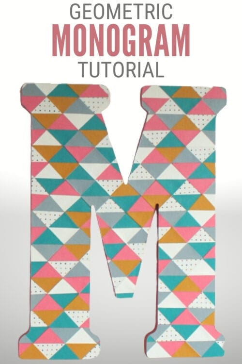 title image for How to Make a Geometric Monogram Letter Decor