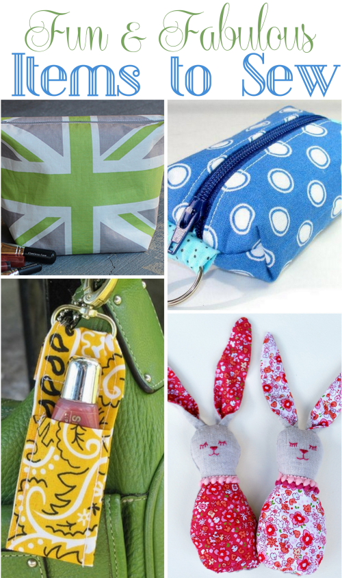 Fun and Fabulous Items to Sew