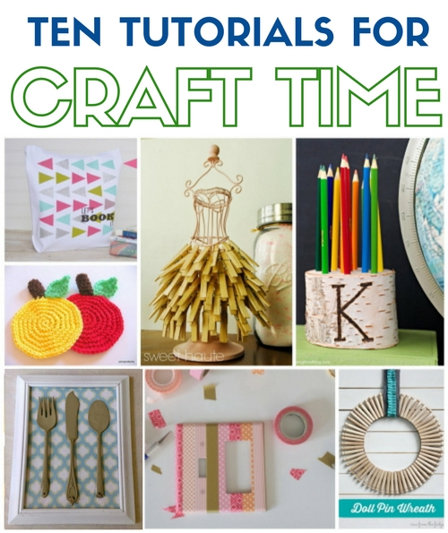 How to make ten projects during your next craft time. Simple DIY craft tutorial ideas with step by step tutorials to make sure you are successful.