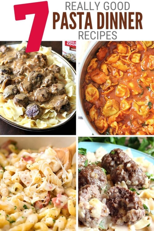 title image for 7 Really Good Pasta Dinner Recipes - Easy