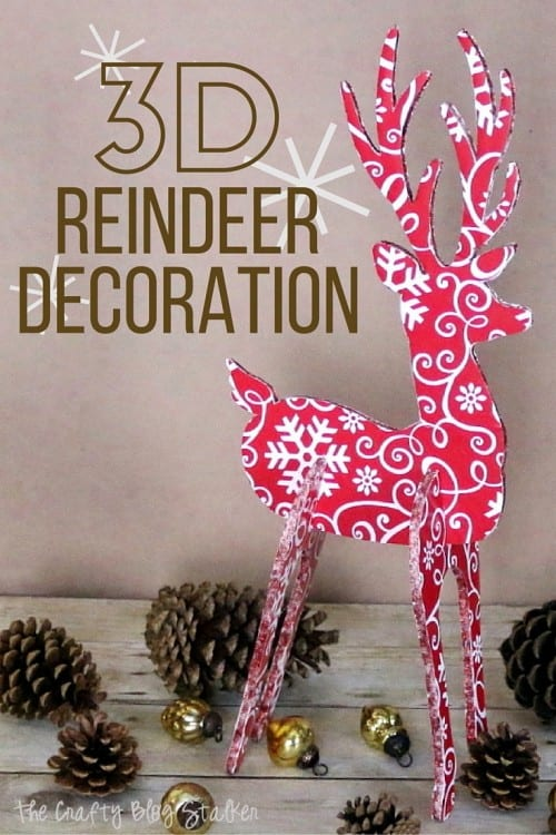 learn how to make a 3d reindeer holiday decoration that will add to your holiday decor - Christmas Reindeer Decorations