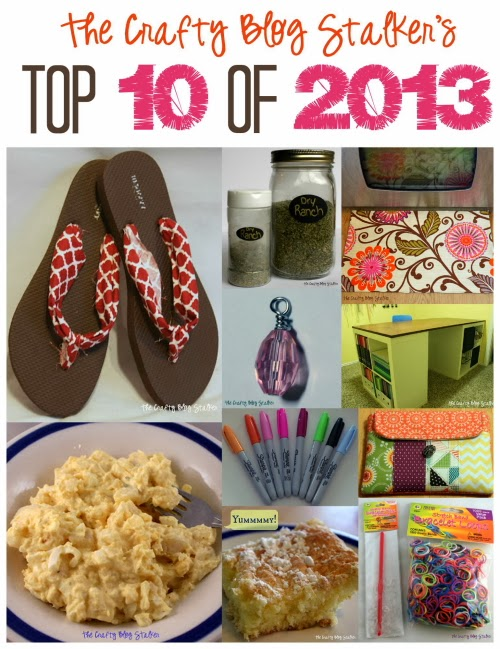 The top 10 tutorials of 2013 from The Crafty Blog Stalker. The most popular posts all in one place. Includes recipes, crafts, sewing and DIY.