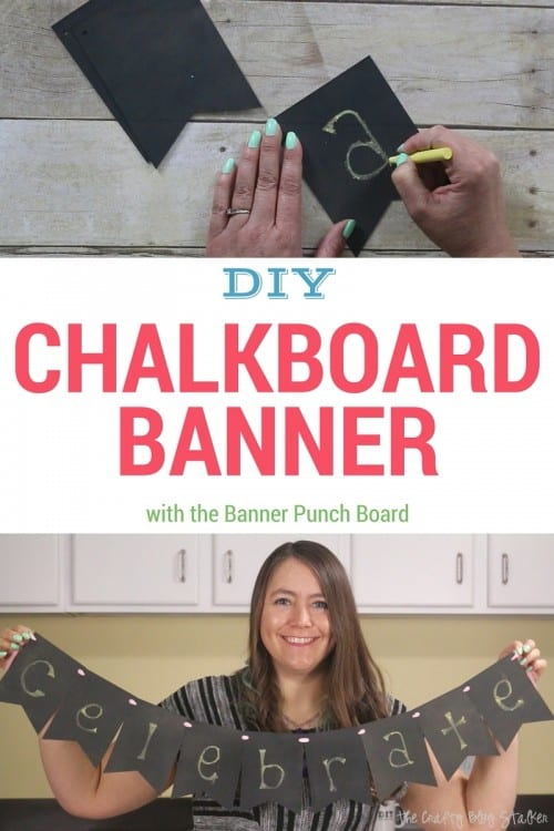 Make a Chalkboard Banner using the Banner Punch Board. Write any name or word in chalk then erase to use again. Simple party decorations and home decor.