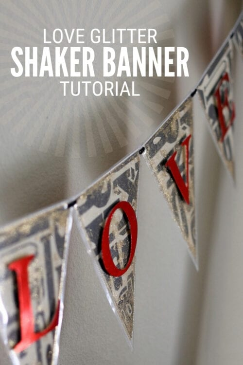 title image for How to Make a Love Glitter Shaker Banner