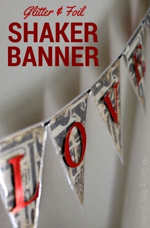 Create a DIY Glitter and Foil Shaker Banner with the Banner Punch Board and Fuse Tool. Makes a great door hanging, home decor or party decor. Simple Tutorial.