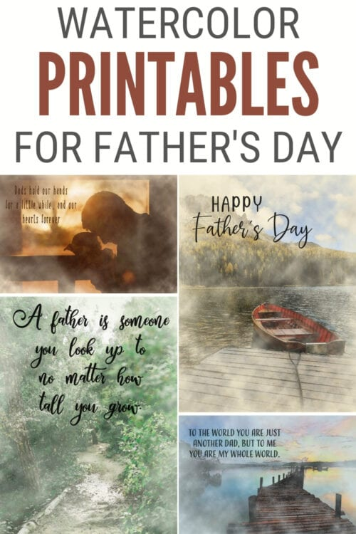 title image for 4 Watercolor Printables with a Father's Day Message