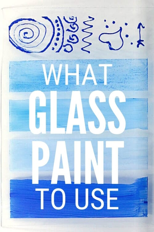 title image for What Paint to use on Glass with Video Tutorial