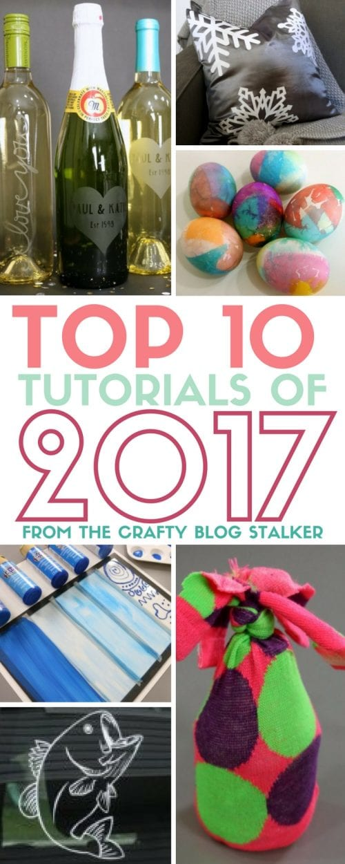 Top 10 Posts of 2017 from The Crafty Blog Stalker | Most Popular | Easy DIY Craft Tutorial Ideas