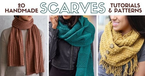 Warm up with 20 Handmade Scarf Tutorials and Patterns