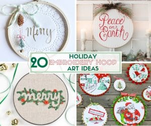 20 Holiday Embroidery Hoop Art Ideas