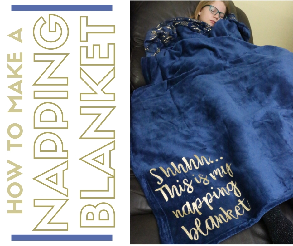 How To Make A Napping Blanket With Iron On Vinyl And Cricut