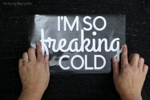 How to Make a Sweatshirt with Iron-on Vinyl and the Cricut EasyPress 2   I'm So Freaking Cold!   Easy DIY Craft Tutorial Idea   Cricut Maker   Cricut EasyPress 2   Iron-on   Heat Transfer Vinyl   Handmade   Gift Idea   Fashion   #ad #cricutmade