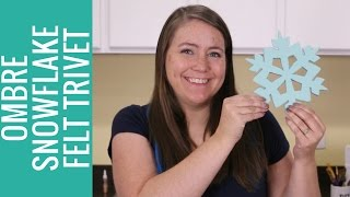title image for the video how to make a felt ombre snowflake trivet