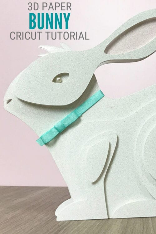 title image for How to Make a 3D Paper Art Bunny with Cricut