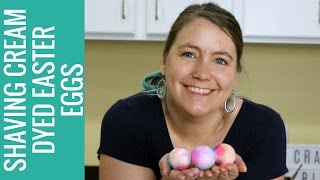 title image for the video how to dye Easter eggs with shaving cream and food coloring