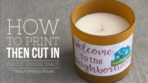 title image for How to Print and Cut in Cricut Design Space with a candle and a print then cut sticker