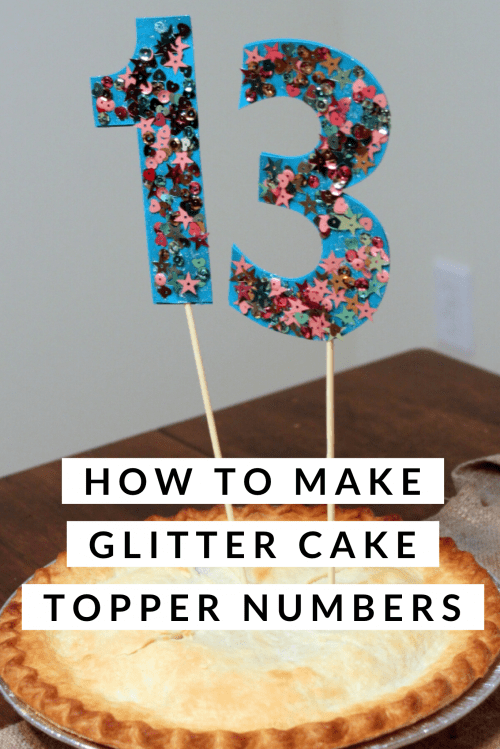 the number 13 glitter cake topper in a pie