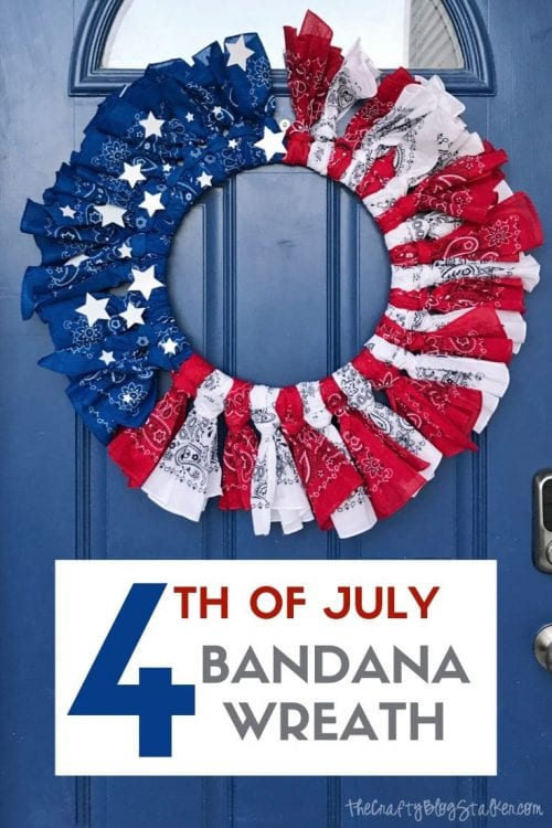 How to make a 4th of July bandana wreath, a complete tutorial featured by top US craft blog, The Crafty Blog Stalker