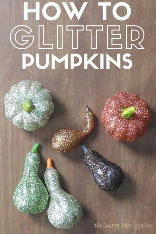 25 Easy Dollar Store Craft Ideas for Adults featured by top US craft blog, The Crafty Blog Stalker: glitter pumpkins