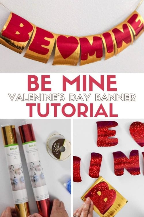 How to Make a Be Mine Valentine's Day Banner with Cricut Party Foil, a tutorial featured by top US craft blog, The Crafty Blog Stalker.