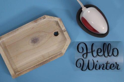 cricut easy press mini, wood tag and iron-on hello winter