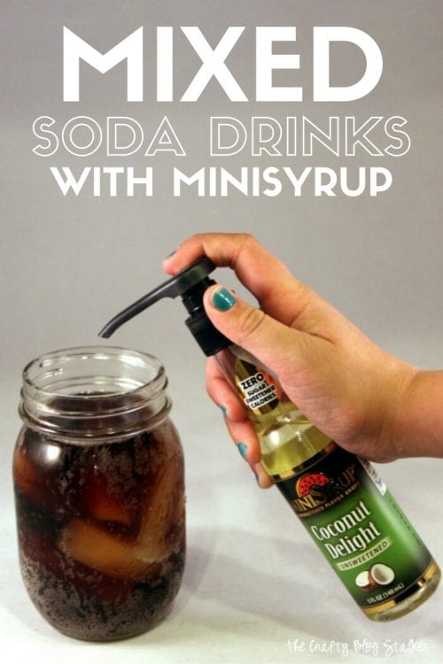 How to Make Mixed Soda Drinks with MiniSyrup, a tutorial featured by top US craft blog, The Crafty Blog Stalker.