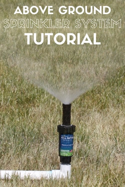 Diy Above Ground Sprinkler System Lifestyle The Crafty Blog