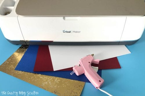 Cricut Maker with hot glue gun, red white and blue cardstock