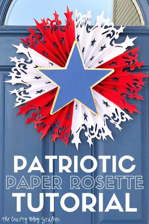 How to Make a Large DIY Patriotic Paper Rosette with Cricut title image