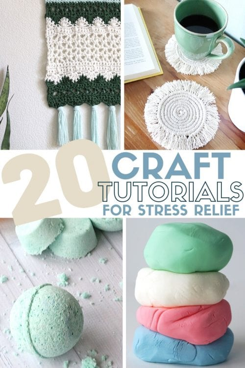 20 Craft Tutorials for Stress Relief