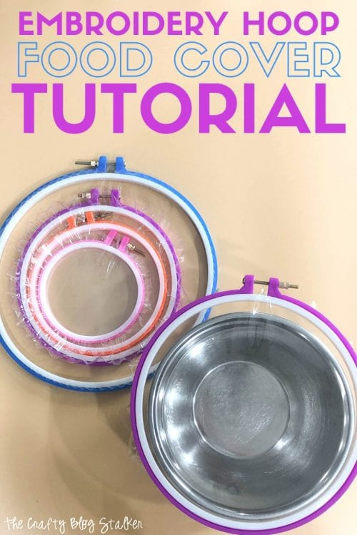 How to Make DIY Embroidery Hoop Food Covers