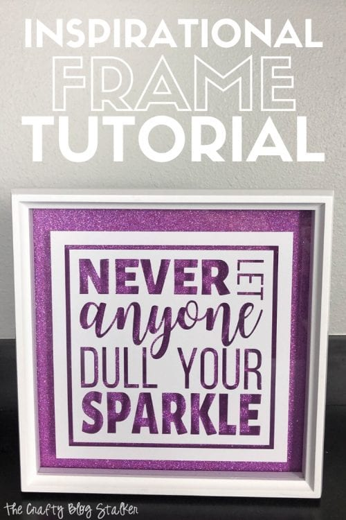 title image for How to Make an  Inspirational Glitter Quotes Frame