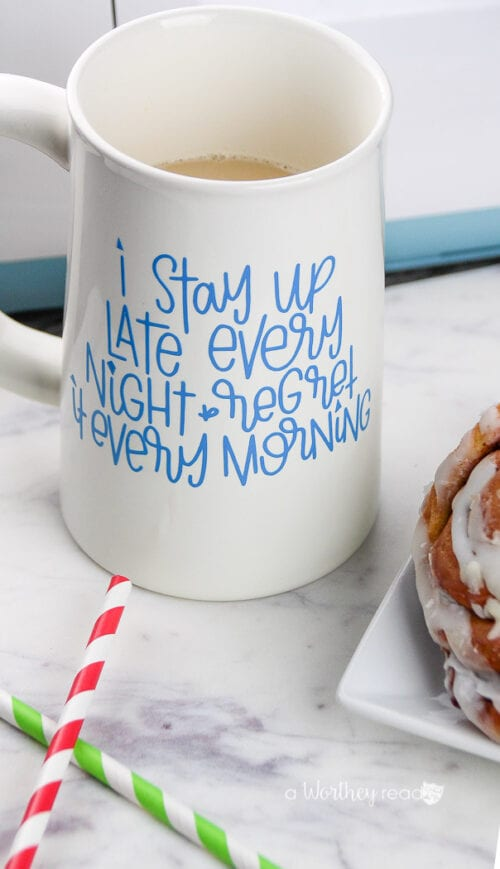 DIY Coffee Mug with Cricut