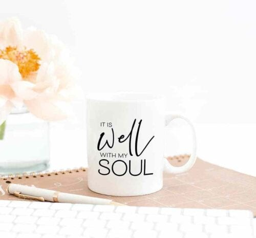it is well with my soul mug diy