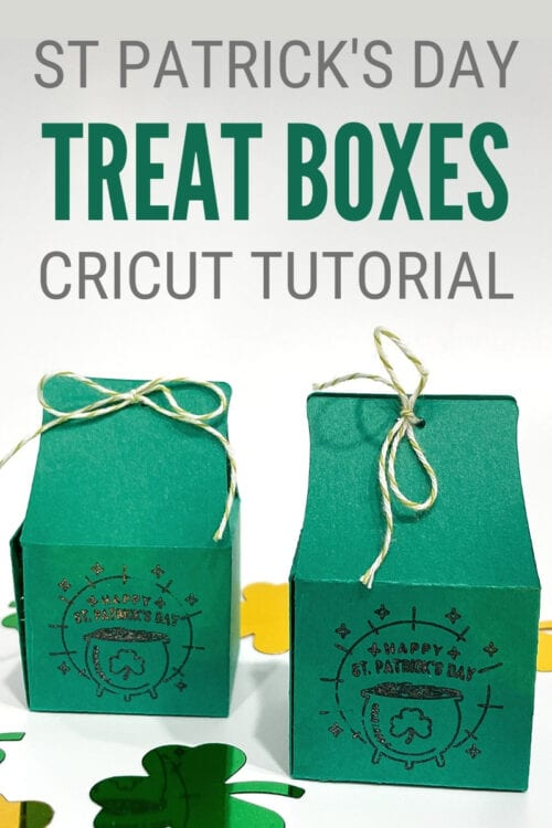 title image for How to Make Treat Boxes for St. Patrick's Day With Cricut