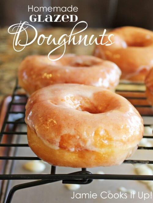 Homemade Glazed Doughnuts Jamie Cooks It Up