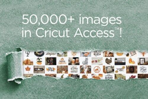 50,000+ images in Cricut Access