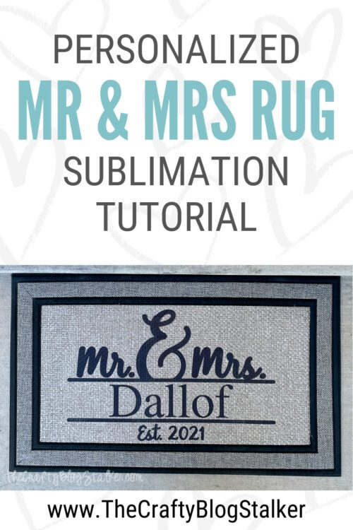 title image for How to Make a Personalized Front Door Mat with Sublimation