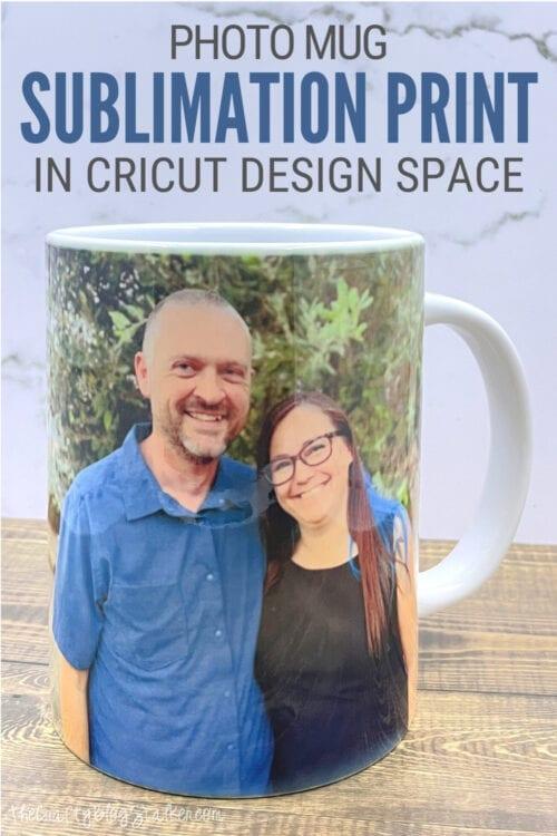 imagen de título para Cómo hacer una impresión por sublimación de taza con foto en Cricut Design Space