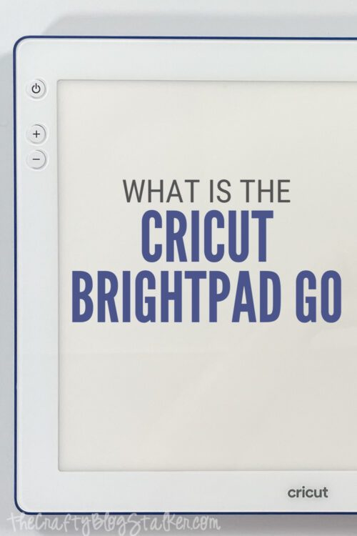 title image for What is the Cricut BrightPad Go